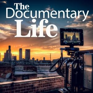 The Documentary Life by The Documentary Life