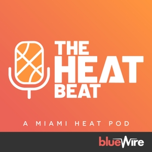 The Miami Heat Beat Podcast by Blue Wire