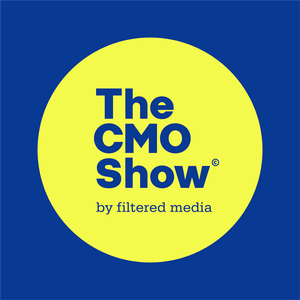 The CMO Show by Filtered Media
