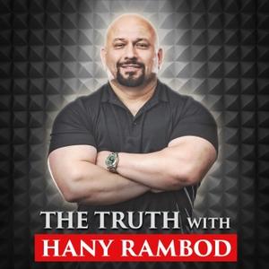 The Truth with Hany Rambod by Hany Rambod