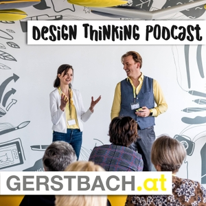 Design Thinking Podcast by Ingrid Gerstbach