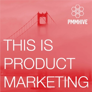 This is Product Marketing by Product Marketing Hive