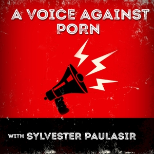 A Voice Against Porn by Sylvester Paulasir
