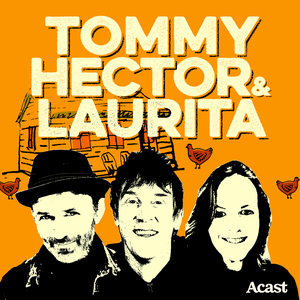 The Tommy, Hector & Laurita Podcast