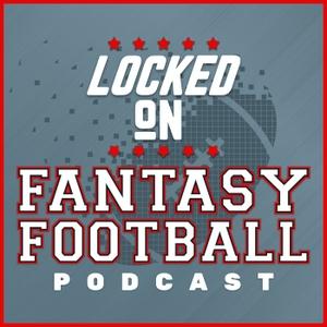 Locked On Fantasy Football – Daily NFL Fantasy Football Podcast by Locked On Podcast Network, Vinnie Iyer