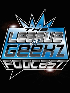 The League of Geekz Podcast by The League Of Geekz