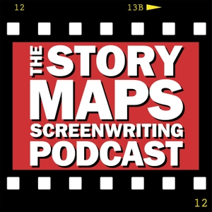 Story Maps Screenwriting Podcast: Detailed Breakdowns of Screenplays & Movies by Daniel P. Calvisi & William Robert Rich