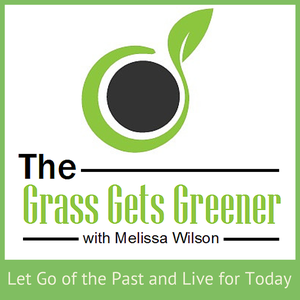 The Grass Gets Greener: Overcoming Childhood Trauma and Thriving in Life through Inspiring Stories by Melissa Wilson: Bullying Survivor and Anti-Bullying Advocate