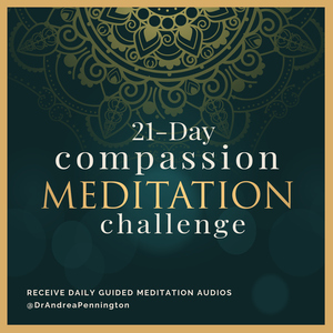 Guided meditations by Dr. Andrea Pennington by Guided meditations by Dr. Andrea Pennington