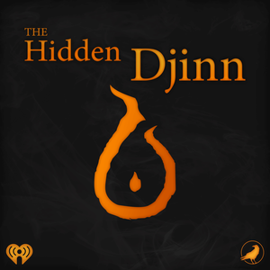 The Hidden Djinn by iHeartRadio and Grim & Mild