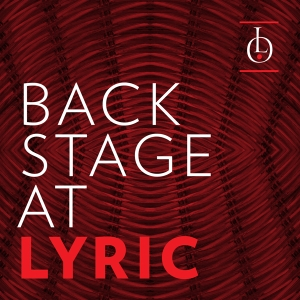 Lyric Opera of Chicago Podcasts by Lyric Opera of Chicago