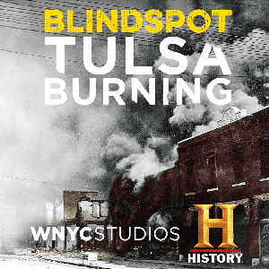 Blindspot: The Road to 9/11 by HISTORY and WNYC Studios