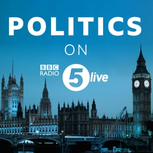 5 Live Politics by BBC Radio 5 live