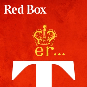 The Red Box Politics Podcast by The Times