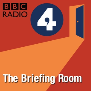 The Briefing Room by BBC Radio 4