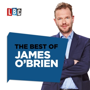 The Best Of James O'Brien by LBC