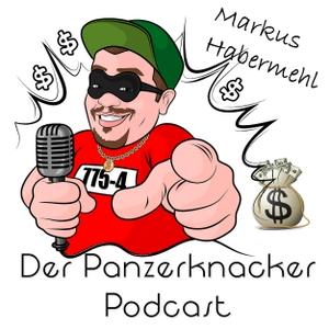 Der Panzerknacker - DER Finanz Podcast von Markus Habermehl by Der Finanz Podcast rund um Geld, finanzielle Intelligenz, Immobilien, Aktie