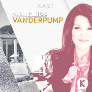 All Things Vanderpump by Kast Media   Lisa Vanderpump