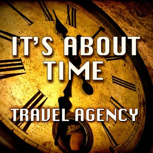 It's About Time - A time-travel comedy, modern audio drama by The Cardinal James Show