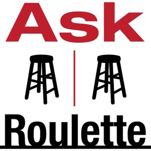 Ask Roulette by Jody Avirgan