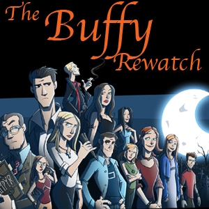 The Buffy Rewatch by Robin Pierson and Cordia