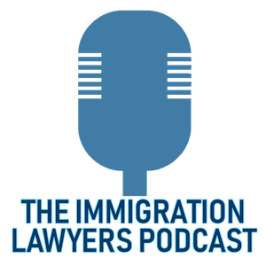 The Immigration Lawyers Podcast | Discussing Visas, Green Cards & Citizenship: Practice & Policy by John Khosravi, Esq.
