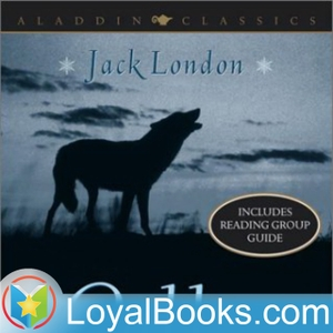 The Call of the Wild by Jack London by Loyal Books