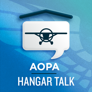 Hangar Talk - An Aviation Podcast by AOPA