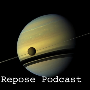 repose podcast -- chill, psybient, psychill, ambient and nearby genres by Royce Ausburn