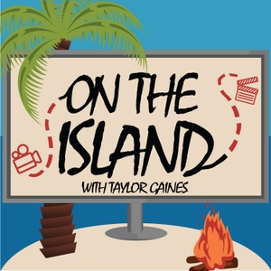 On The Island - A Podcast Mostly About 'Survivor' by Taylor Gaines