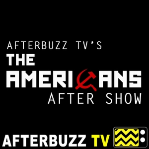 The Americans Podcast by AfterBuzz TV