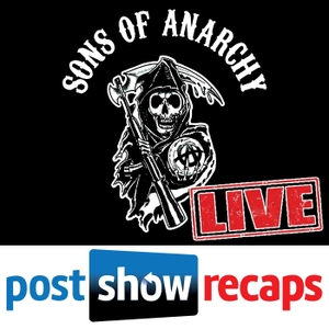 Sons of Anarchy: LIVE | Post Show Recaps of the FX series by Sons of Anarchy Final Season Recaps from Podcast Prospects, Rob Cesternino and Josh Wigler