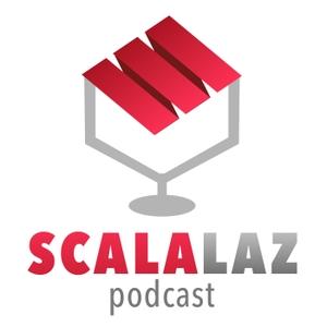 Scalalaz Podcast by Scalalaz Podcast