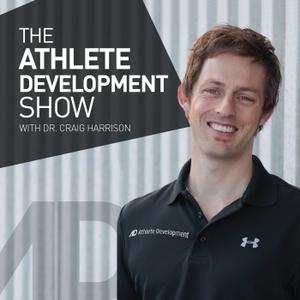 The Athlete Development Show by The Athlete Development Show