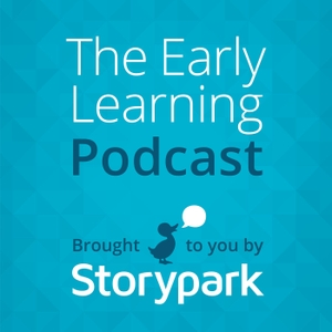 The Early Learning Podcast by Storypark