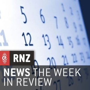 RNZ: The Week In Review by RNZ