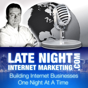 Late Night Internet Marketing with Mark Mason by Mark Mason
