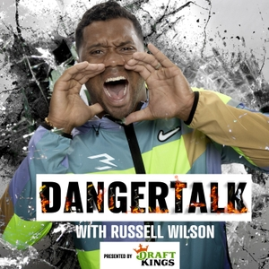 Russell Wilson's DangerTalk Podcast by Russell Wilson