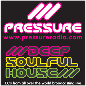 Pressure Radio Deep Soulful house latest podcasts by Pressure Radio