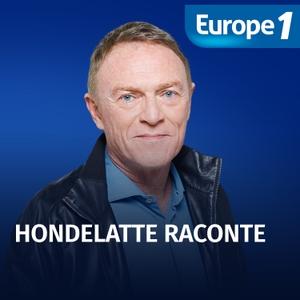 Hondelatte raconte - Christophe Hondelatte by Europe 1