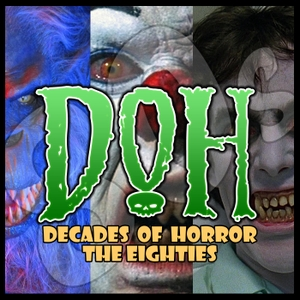 Decades of Horror 1980s by Gruesome Magazine