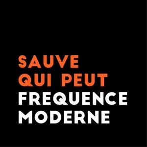 Sauve Qui Peut by Fréquence Moderne
