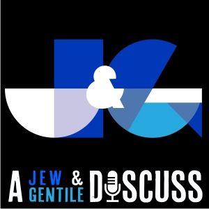 A Jew and a Gentile Discuss by Ezra and Carly