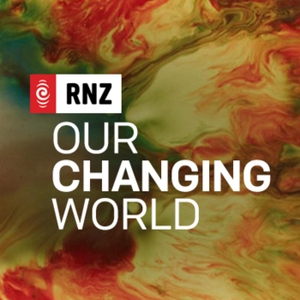 RNZ: Our Changing World by RNZ
