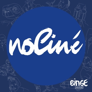 NoCiné by Binge Audio