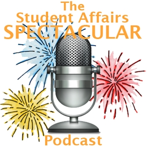 The Student Affairs Spectacular by The Student Affairs Collective