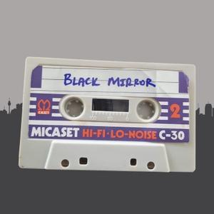 Black Mirror Podcast: Tech and News Talk by Sam kidd