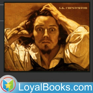 The Man Who Knew Too Much by G. K. Chesterton by Loyal Books