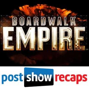 Boardwalk Empire | Post Show Recaps of the HBO Series by Boardwalk Empire podcast from Boardwalk Superfans Jeremiah Panhorst and Antonio Mazzaro
