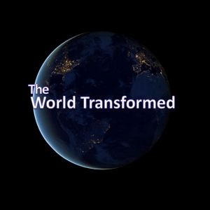 The World Transformed by The World Transformed